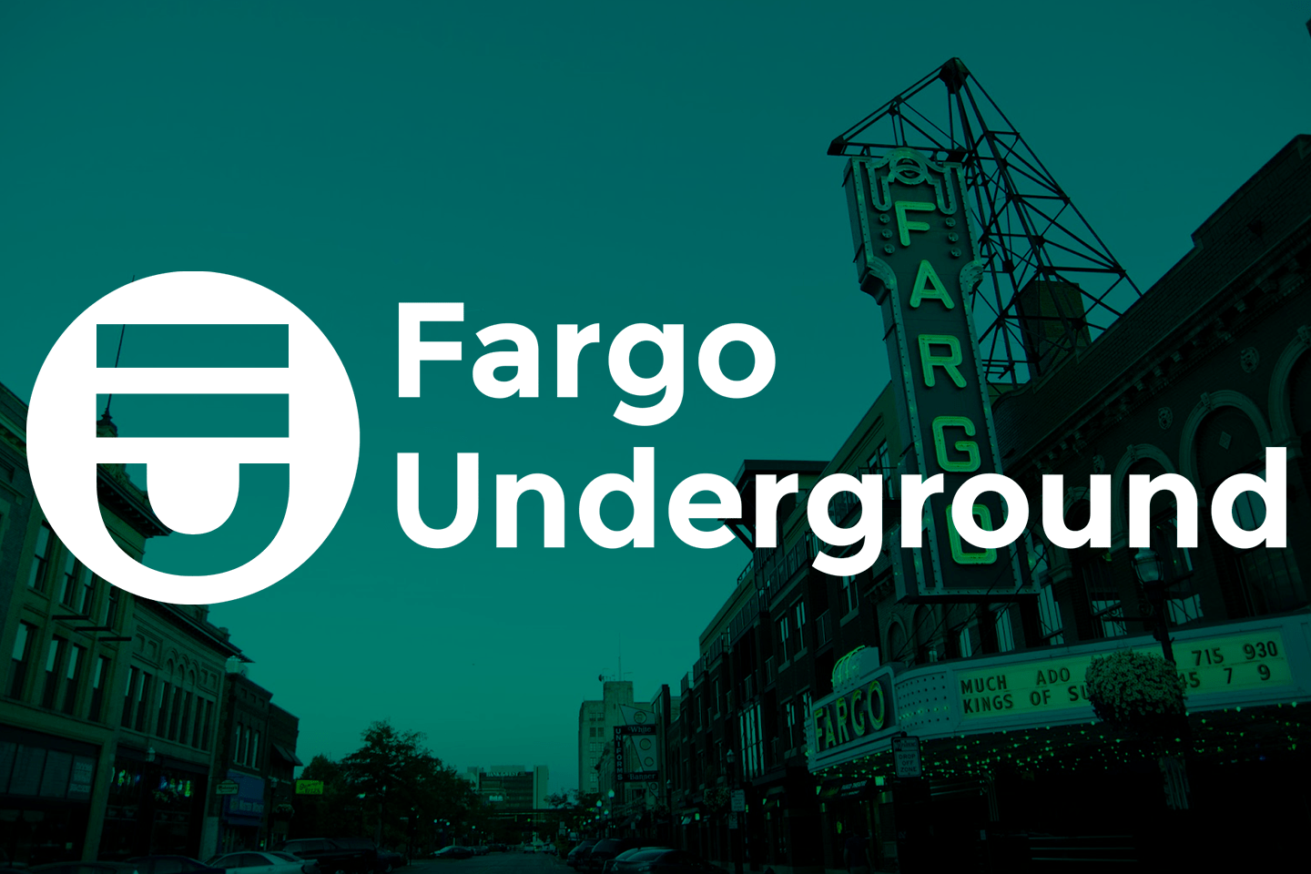 Fargo Underground Events
